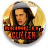 Bring it, Cullen!
