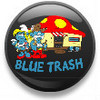 Blue Trash!